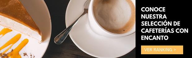 VISITA nuestro ranking de cafeterias con encanto