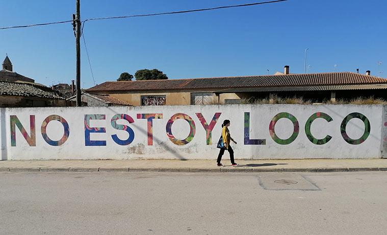 """Mural de Boamistura en Grañén con la frase:""""Por soñar, no estoy loco"""""""