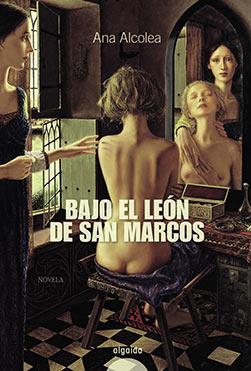 Ana Alcolea Bajo el Leon de San Marcos