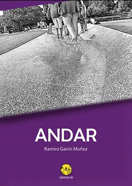Andar, de Ramiro Gairín. Editorial Imperium